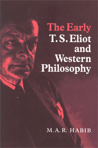 The Early T.S. Eliot and Western Philosophy